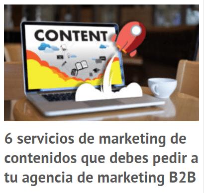 & servicios de marketing de contenidos que debes pedir a tu agencia de marketing b2b