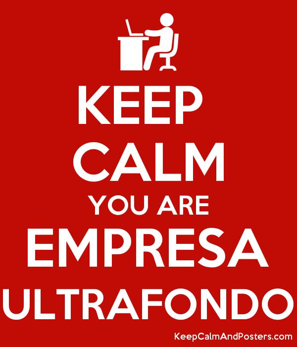 keep calm empresa ultrafondo