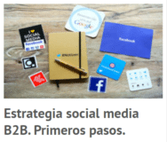 Estrategia Social Media B2B. Primeros pasos
