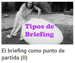 El briefing como punto de partida (II)